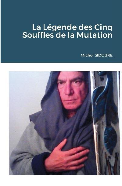 La legende des cinq souffles de la mutation